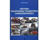 Szczegóły książki HISTORIA ŚWIATOWEGO TRANSPORTU SAMOCHODOWEGO