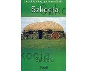 Szczegóły książki SZKOCJA - PRAKTYCZNY PRZEWODNIK
