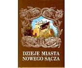 Szczegóły książki DZIEJE MIASTA NOWEGO SĄCZA - TOM 2