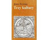 Szczegóły książki TRZY KULTURY