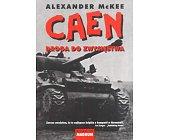 Szczegóły książki CAEN - DROGA DO ZWYCIĘSTWA