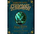 Szczegóły książki KOSMICZNY HOTEL STARCROSS