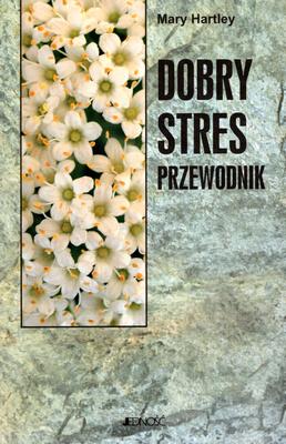 DOBRY STRES. PRZEWODNIK