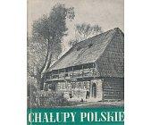 Szczegóły książki CHAŁUPY POLSKIE
