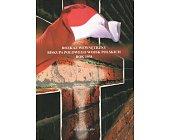 Szczegóły książki ROZKAZ WEWNĘTRZNY BISKUPA POLOWEGO WOJSK POLSKICH ROK 1938