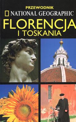 FLORENCJA, TOSKANIA - PRZEWODNIK
