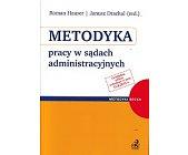 Szczegóły książki METODYKA PRACY W SĄDACH ADMINISTACYJNYCH