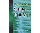 Szczegóły książki STRATEGIA ORGANIZACJI