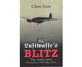 Szczegóły książki LUFTWAFFE'S BLITZ: THE INSIDE STORY: THE INSIDE STORY NOVEMBER 1940-MAY 1941