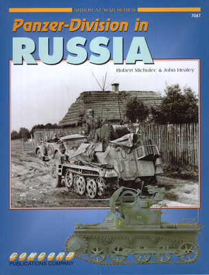 PANZER-DIVISION IN RUSSIA (ARMOR AT WAR SERIES 7047)