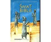 Szczegóły książki ŚWIAT BIBLII