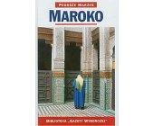 Szczegóły książki PODRÓŻE MARZEŃ (21) - MAROKO