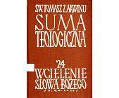 Szczegóły książki SUMA TEOLOGICZNA - 24 - WCIELENIE SŁOWA BOŻEGO