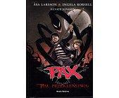 Szczegóły książki PAX - TOM 1 - PAL PRZEKLEŃSTWA