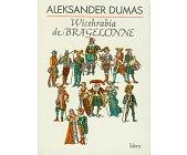 Szczegóły książki WICEHRABIA DE BRAGELONNE - 3 TOMY