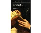 Szczegóły książki EWANGELIA - WEZWANIE DO DZIAŁANIA I MODLITWY