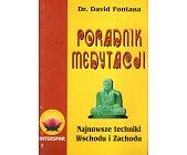 Szczegóły książki PORADNIK MEDYTACJI. NAJNOWSZE TECHNIKI WSCHODU I ZACHODU