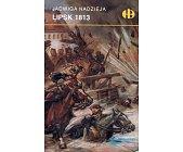 Szczegóły książki LIPSK 1813 (HISTORYCZNE BITWY)