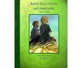 Szczegóły książki JAŚ I MAŁGOSIA I INNE BAJKI