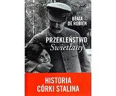 Szczegóły książki PRZEKLEŃSTWO SWIETŁANY - HISTORIA CÓRKI STALINA
