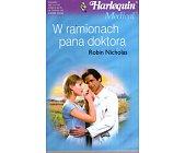 Szczegóły książki W RAMIONACH PANA DOKTORA