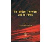 Szczegóły książki THE MODERN TERRORISM AND ITS FORMS