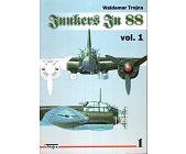 Szczegóły książki JUNKERS JU 88 - VOL 1