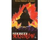 Szczegóły książki SEKRETY MASONÓW I ...