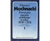 Szczegóły książki POWSTANIE NARODU POLSKIEGO W ROKU 1830 I 1831 - 2 TOMY