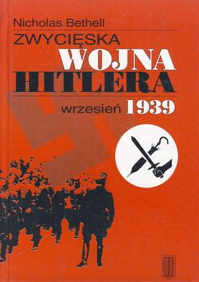 ZWYCIĘSKA WOJNA HITLERA, WRZESIEŃ 1939