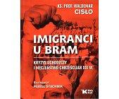Szczegóły książki IMIGRANCI U BRAM