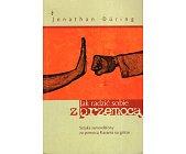 Szczegóły książki JAK RADZIĆ SOBIE Z PRZEMOCĄ
