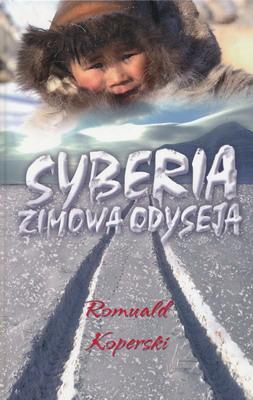SYBERIA. ZIMOWA ODYSEJA