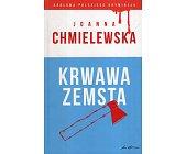 Szczegóły książki KRWAWA ZEMSTA
