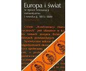 Szczegóły książki EUROPA I ŚWIAT W EPOCE RESTAURACJI ROMANTYZMU I REWOLUCJI ...