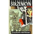 Szczegóły książki ZAGRODA MATRIONY