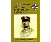 Szczegóły książki UŁAŃSKIE WSPOMNIENIA Z ROKU 1920
