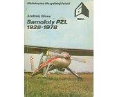 Szczegóły książki SAMOLOTY PZL 1928 - 1978