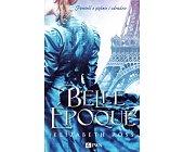 Szczegóły książki BELLE EPOQUE