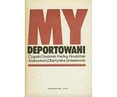 Szczegóły książki MY DEPORTOWANI