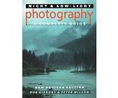 Szczegóły książki NIGHT & LO-LIGHT PHOTOGRAPHY. A COMPLETE GUIDE
