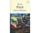 Szczegóły książki MARSZ POLONIA