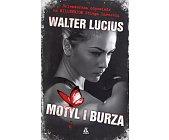Szczegóły książki MOTYL I BURZA