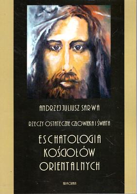 ESCHATOLOGIA KOŚCIOŁÓW ORIENTALNYCH