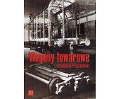 Szczegóły książki WAGONY TOWAROWE