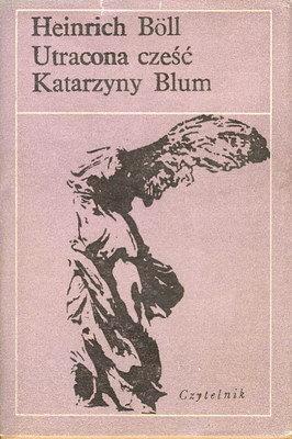 Znalezione obrazy dla zapytania Heinrich Böll : Utracona cześć Katarzyny Blum 1979