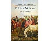Szczegóły książki PUKLERZ MOHORTA. LEKTURY KRESOWE