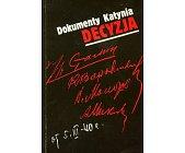 Szczegóły książki DOKUMENTY KATYNIA - DECYZJA