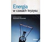 Szczegóły książki ENERGIA W CZASACH KRYZYSU