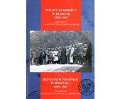 Szczegóły książki POSCY UCHODŹCY W RUMUNII 1939 - 1947 - 2 TOMY